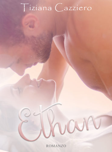 Ethan di Tiziana Cazziero