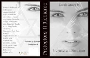 """""""Protectors: Il Richiamo"""", il nuovo romanzo fantasy di Sarah Grace M."""