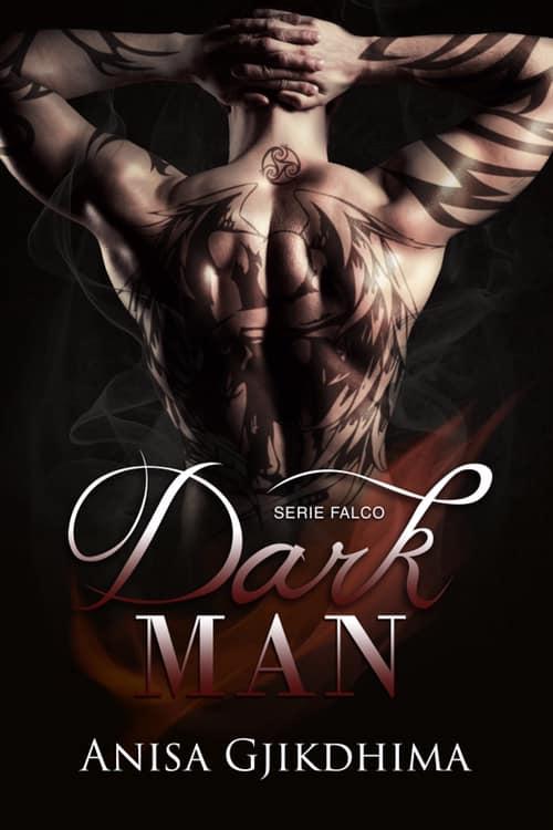 Dark Man di Anisa Gjikdhima