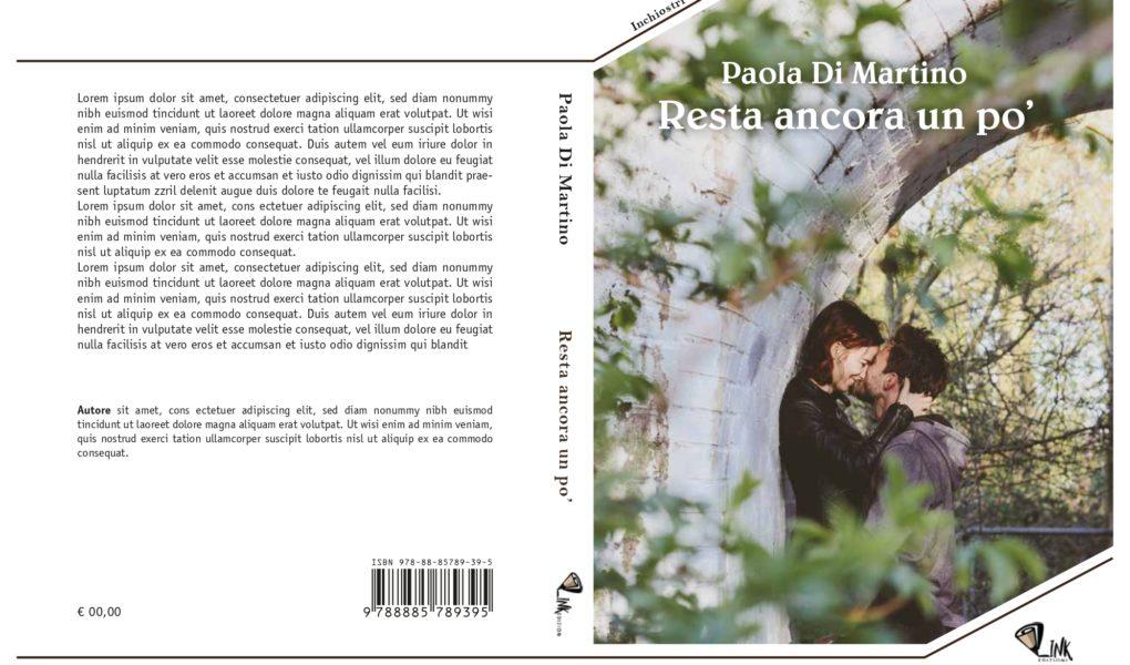 Resta ancora un po' di Paola Di Martino