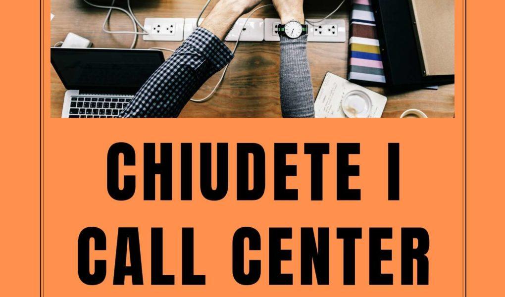 CHIUDETE I CALL CENTER(mini)