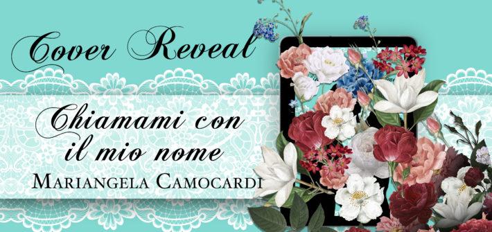 Cover Reveal Chiamami con il mio nome