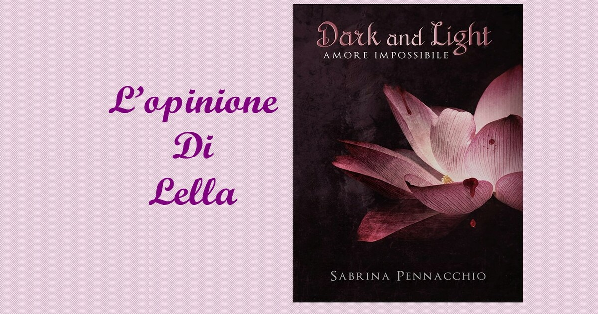 Recensione Dark & Light (1)