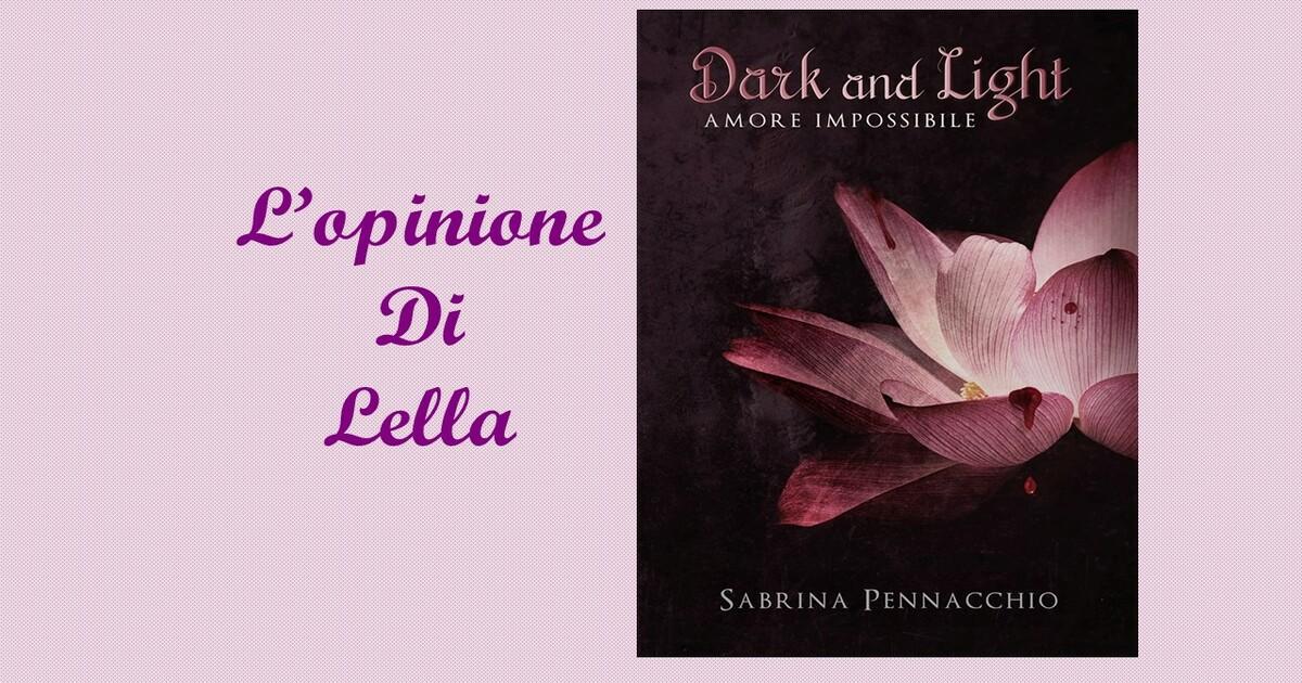 Recensione Dark & Light (1)