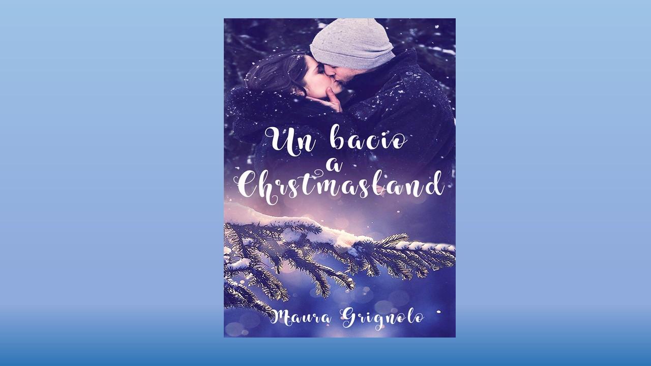 Un Bacio a Christmasland