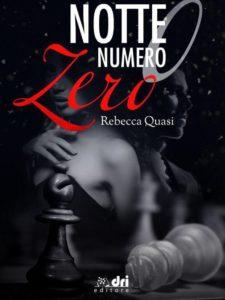 Notte numero zero - Rebecca Quasi