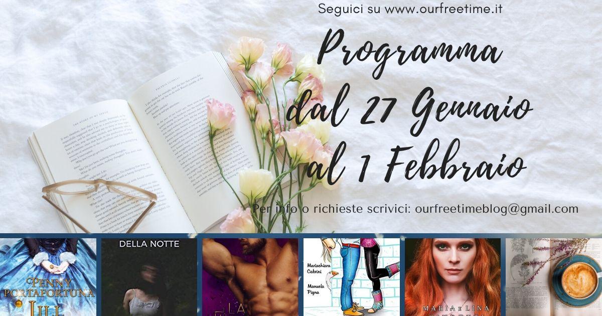 Programma dal 27 Gennaio al 1 Febbraio