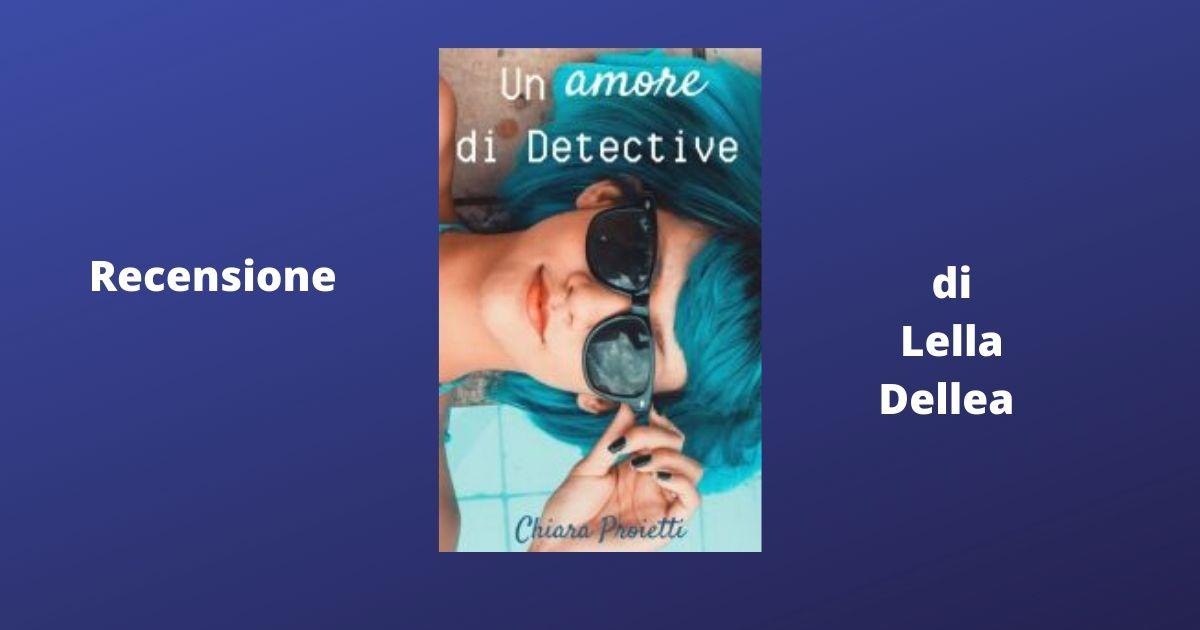 """Recensione """"Un amore di detective"""""""