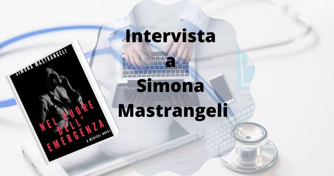 Intervista-a-Simona-Mastrangeli autrice. Parliamo di lei e dei suoi libri con particolare attenzione alla sua esperienza in ospedale in terapia intensiva in tempi di coronavirus covid-19
