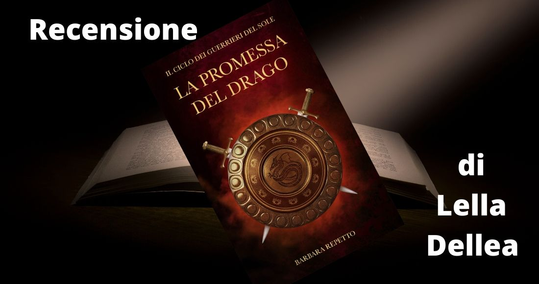 Recensione di La promessa del drago, secondo volume della saga fabtasy i guerrieri del sole di Barbara Repetto