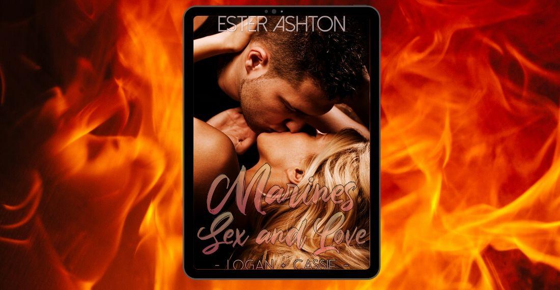 """""""Marines Sex and Love: Logan + Cassie"""" di Ester Ashton"""