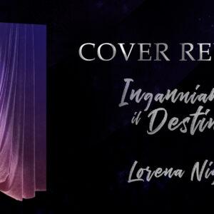Cover Reveal Inganniamo il destino