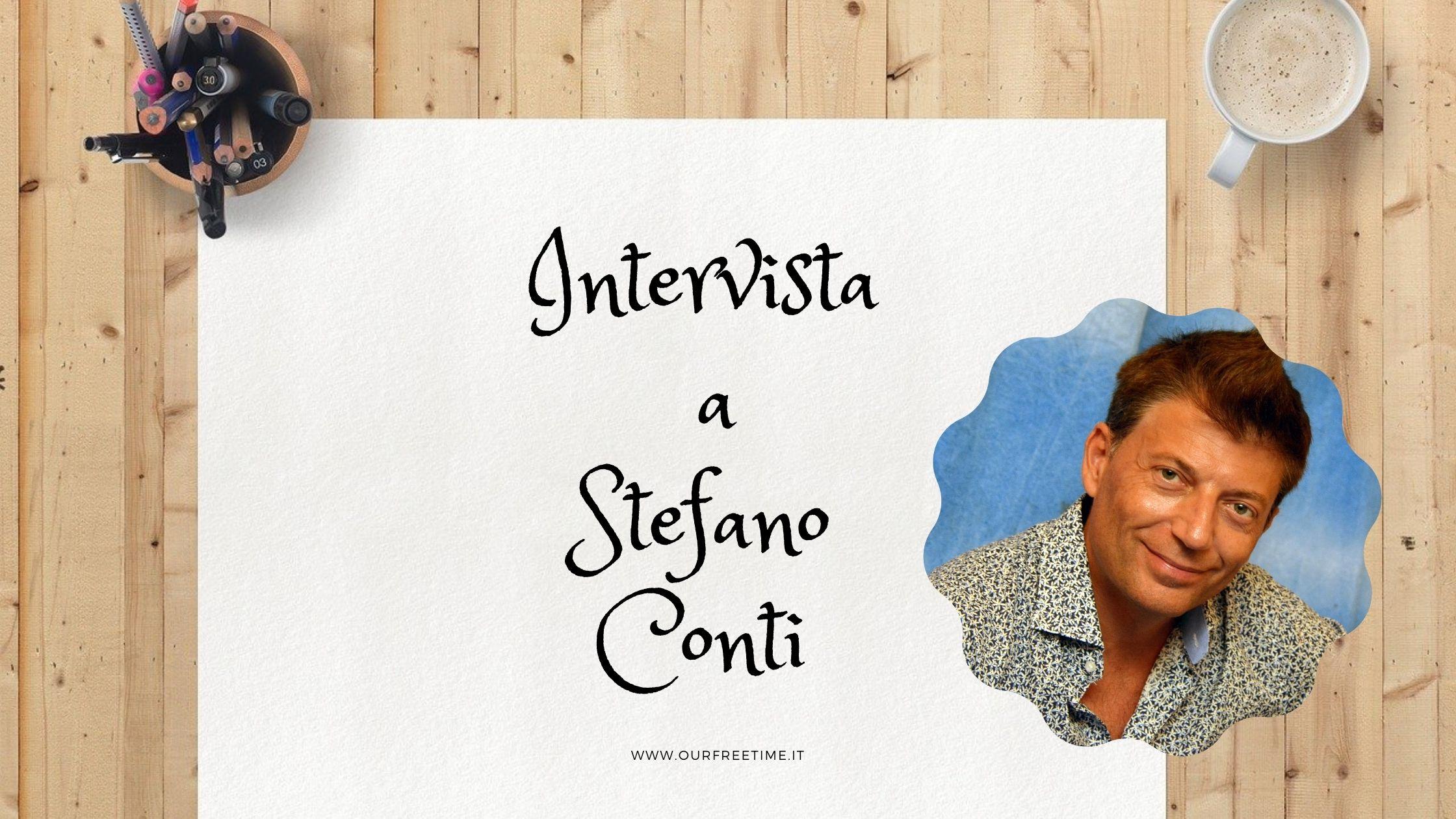 Stefano Conti intervista