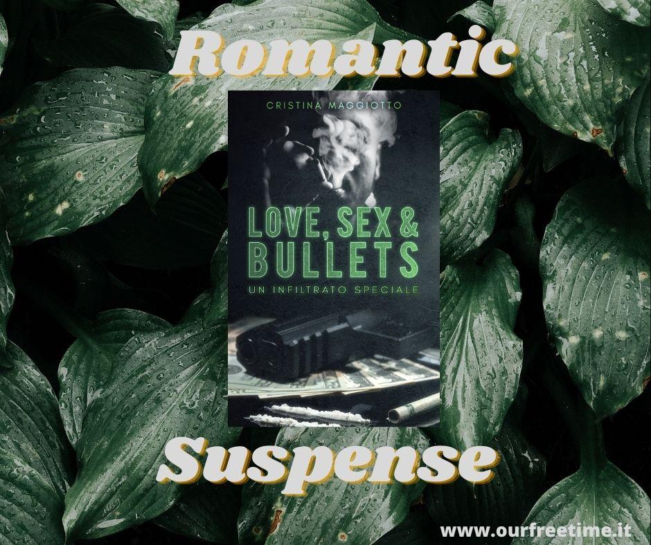 Love, Sex & Bullets