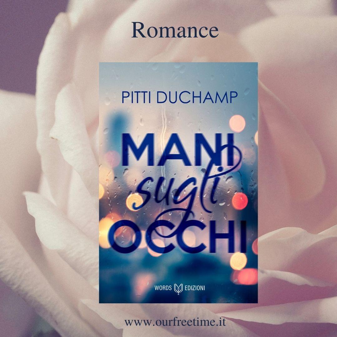 Segnalazione Romance _Mani sugli occhi__