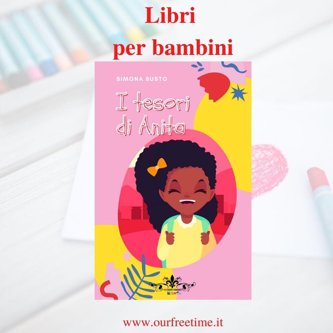 Segnalazione libri per bambini I tesori di Anita