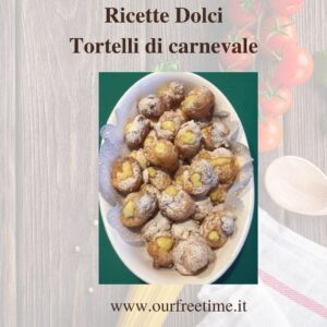 Ricette Dolci Tortelli di carnevale (1)