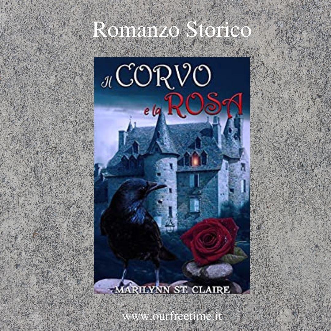 Romanzo Storico Il corvo e la rosa