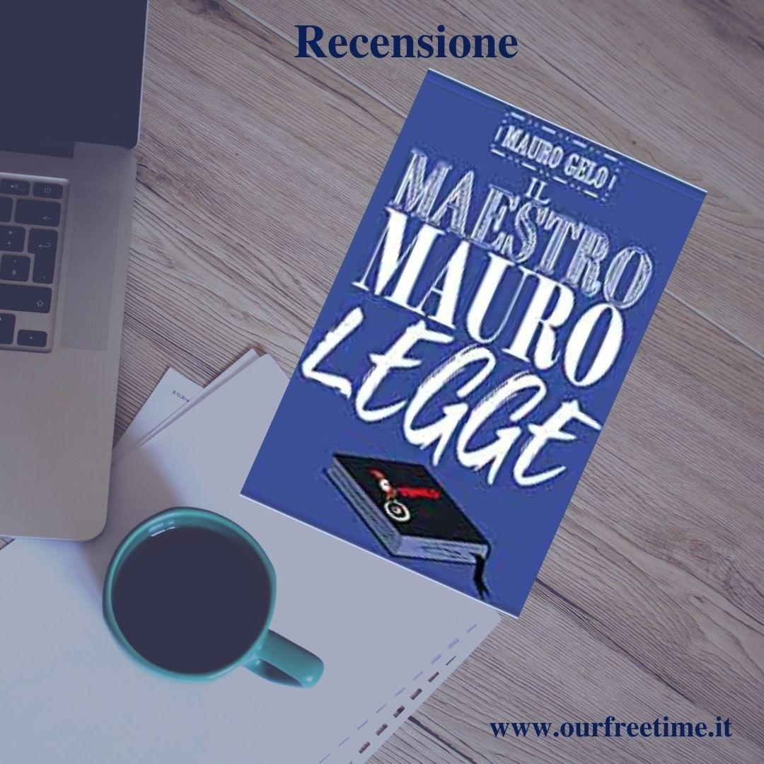 """Recensione """"Il maestro Mauro legge"""""""
